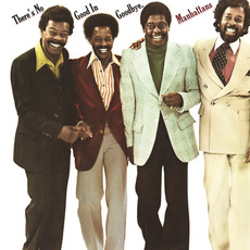 There's No Good In Goodbye (Expanded Edition) mp3 Album by The Manhattans