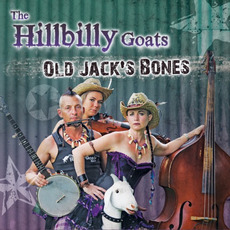 Old Jack's Bones by The Hillbilly Goats