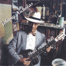Thrill On The Hill (Re-Issue) mp3 Album by Johnny Nicholas