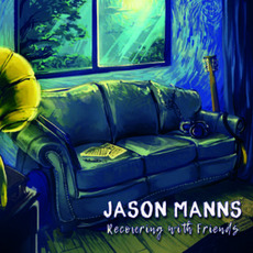 Recovering with Friends mp3 Album by Jason Manns