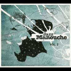 Jazz manouche, Volume 2 mp3 Compilation by Various Artists