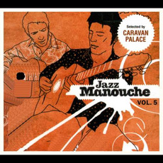 Jazz manouche, Volume 5 mp3 Compilation by Various Artists