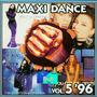 Maxi Dance, Vol.5'96