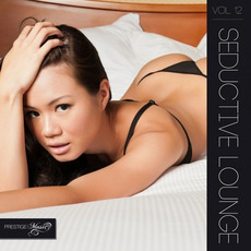 Seductive Lounge, Vol. 12 mp3 Compilation by Various Artists