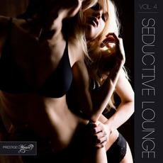 Seductive Lounge, Vol. 4 mp3 Compilation by Various Artists