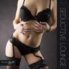 Seductive Lounge, Vol. 3 mp3 Compilation by Various Artists