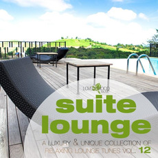 Suite Lounge, Vol. 12 mp3 Compilation by Various Artists