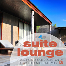 Suite Lounge, Vol. 13 mp3 Compilation by Various Artists