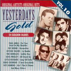 Yesterdays Gold: 24 Golden Oldies, Vol.10 by Various Artists