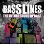 Basslines: The Future Sound of Bass
