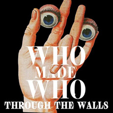 Through the Walls mp3 Album by WhoMadeWho
