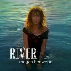 River mp3 Album by Megan Henwood