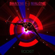 Rocket mp3 Album by Shayne Malone