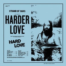 Harder Love (Deluxe Edition) mp3 Album by Strand Of Oaks