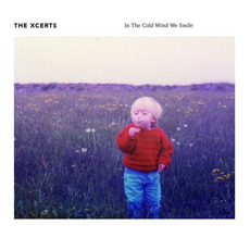 In the Cold Wind We Smile mp3 Album by The Xcerts