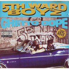 Ghetto Dope (Remastered) by 5th Ward Boyz