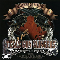 Texas Gun Slingers by 5th Ward Boyz