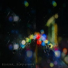 Blurred Nightscapes by B-Side & Philanthrope