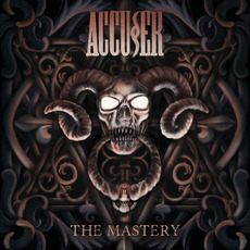 The Mastery mp3 Album by Accu§er