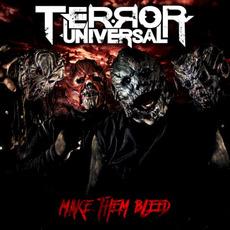 Make Them Bleed by Terror Universal