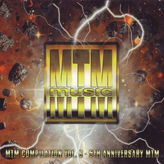 MTM Music: MTM Compilation, Vol.6 - 5th Anniversary MTM by Various Artists