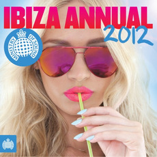 Ministry of Sound: Ibiza Annual 2012 by Various Artists