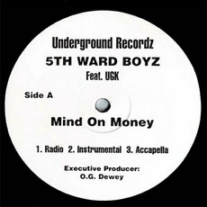 Mind On Money by 5th Ward Boyz