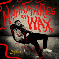 Shape the Future mp3 Album by Nightmares On Wax