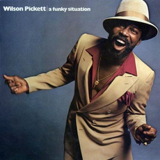 A Funky Situation (Remastered) mp3 Album by Wilson Pickett