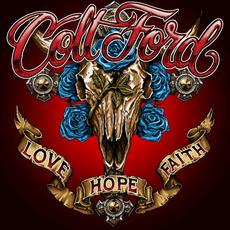 Love Hope Faith mp3 Album by Colt Ford