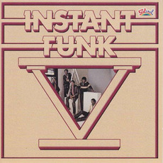 Instant Funk V (Remastered) by Instant Funk