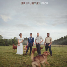 Old Time Reverie by Mipso