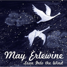 Lean Into The Wind mp3 Album by May Erlewine