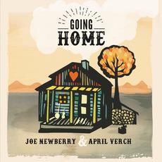 Going Home by Joe Newberry & April Verch