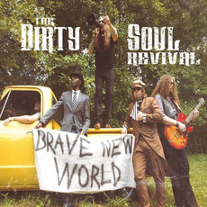 Brave New World mp3 Album by The Dirty Soul Revival