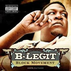Block Movement by B-Legit