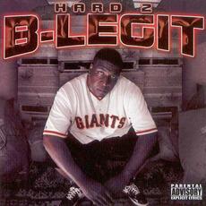 Hard 2 B-Legit by B-Legit