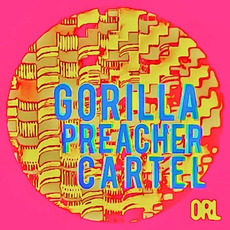 Gorilla Preacher Cartel mp3 Album by Omar Rodriguez-Lopez