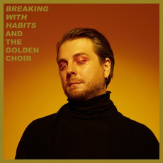 Breaking With Habits mp3 Album by And The Golden Choir