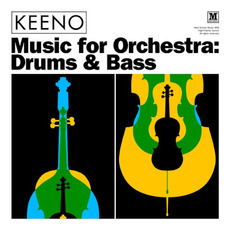 Music for Orchestra: Drums & Bass mp3 Album by Keeno