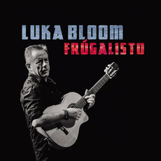 Frúgalisto mp3 Album by Luka Bloom