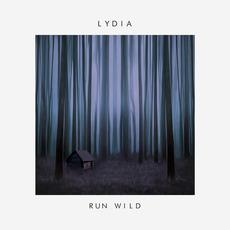 Run Wild mp3 Album by Lydia