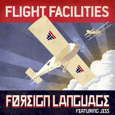 Foreign Language (Remixes) mp3 Remix by Flight Facilities