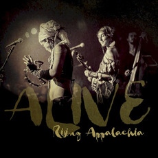 Alive by Rising Appalachia