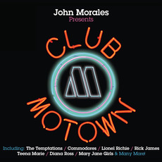 John Morales Presents Club Motown mp3 Compilation by Various Artists