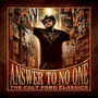 Answer to No One (The Colt Ford Classics)