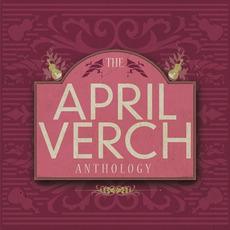 The April Verch Anthology by April Verch