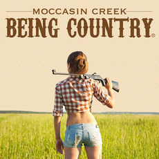 Being Country mp3 Single by Moccasin Creek