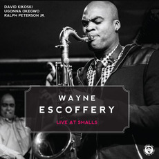 Live At Smalls mp3 Live by Wayne Escoffery