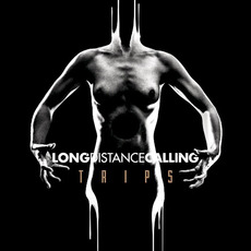 Trips (Limited Edition) mp3 Album by Long Distance Calling
